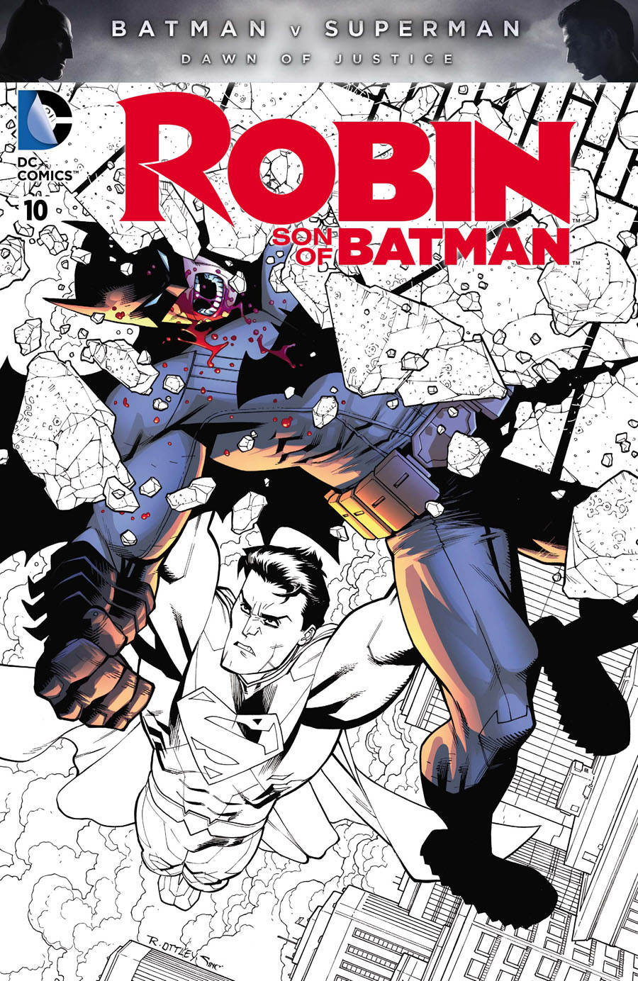 Robin Son Of Batman #10 Cover E Variant Ryan Ottley Batman v Superman Dawn Of Justice Character Cover Without Polybag