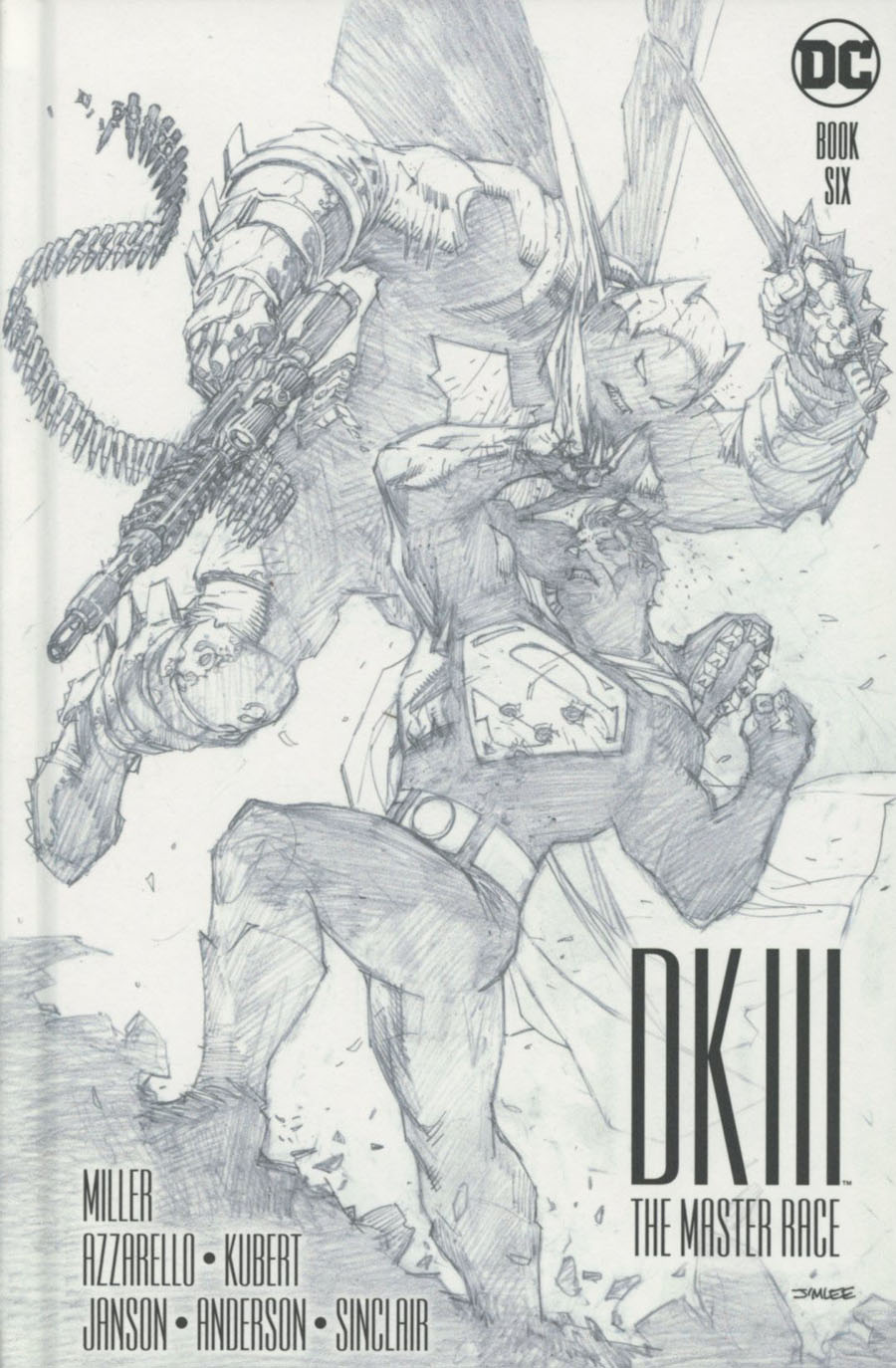 Dark Knight III The Master Race #6 Cover D Collectors Edition HC