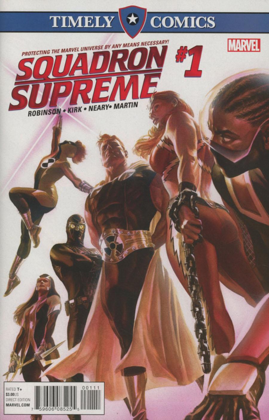 Timely Comics Squadron Supreme Vol 4 #1
