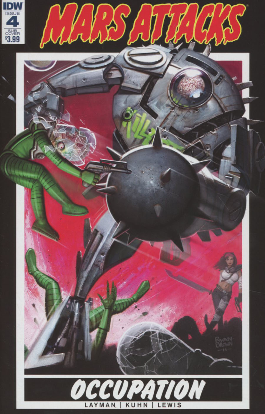 Mars Attacks Occupation #4 Cover B Variant Ryan Brown Subscription Cover