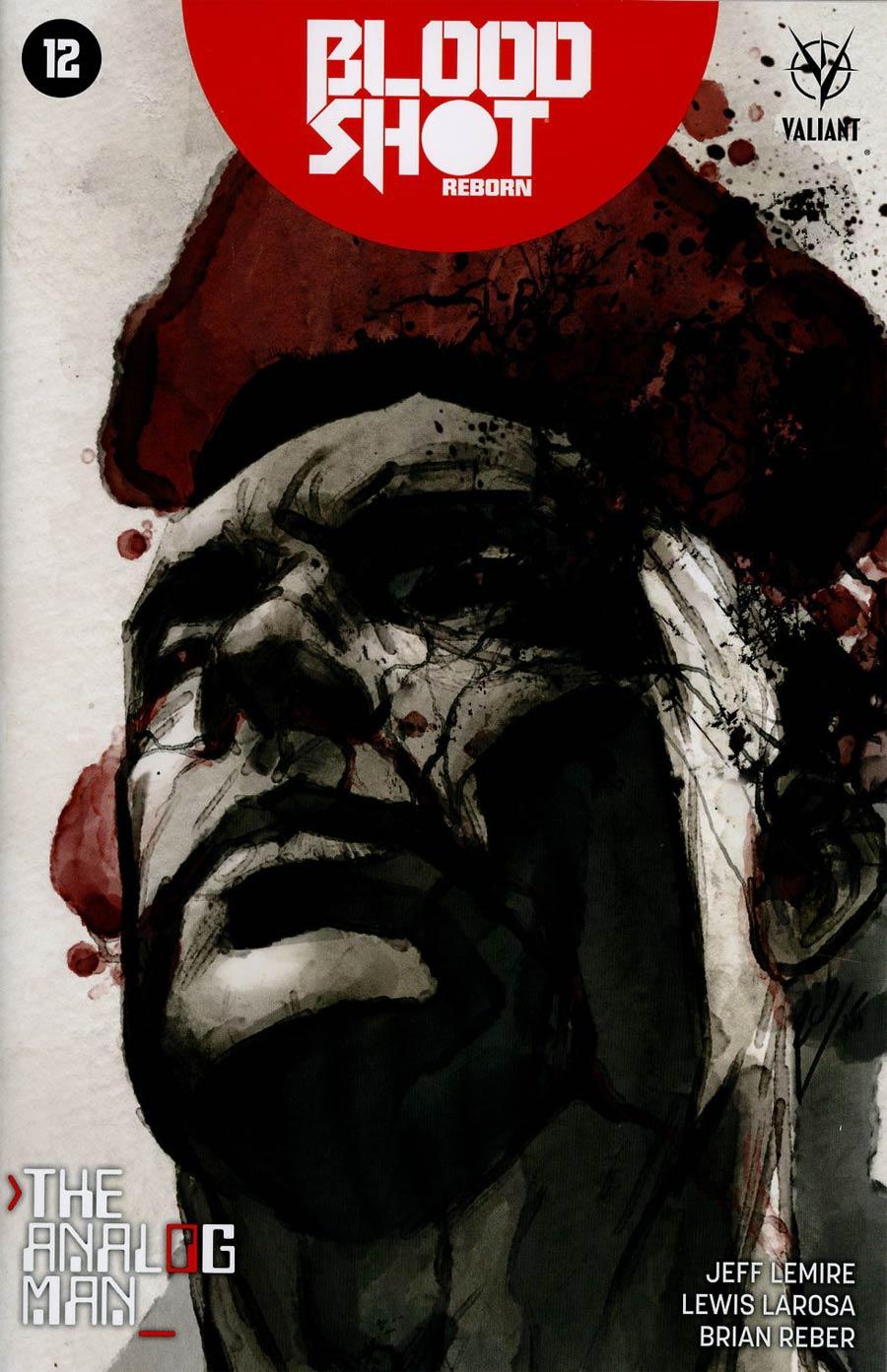 Bloodshot Reborn #12 Cover E Incentive Roberto De La Torre Variant Cover