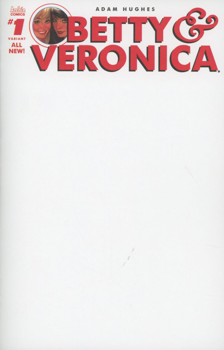 Betty & Veronica Vol 2 #1 Cover Y Variant Blank Cover
