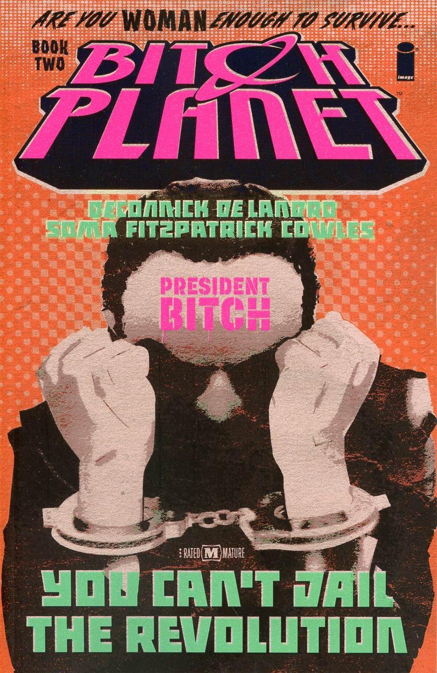 Bitch Planet Vol 2 President Bitch TP