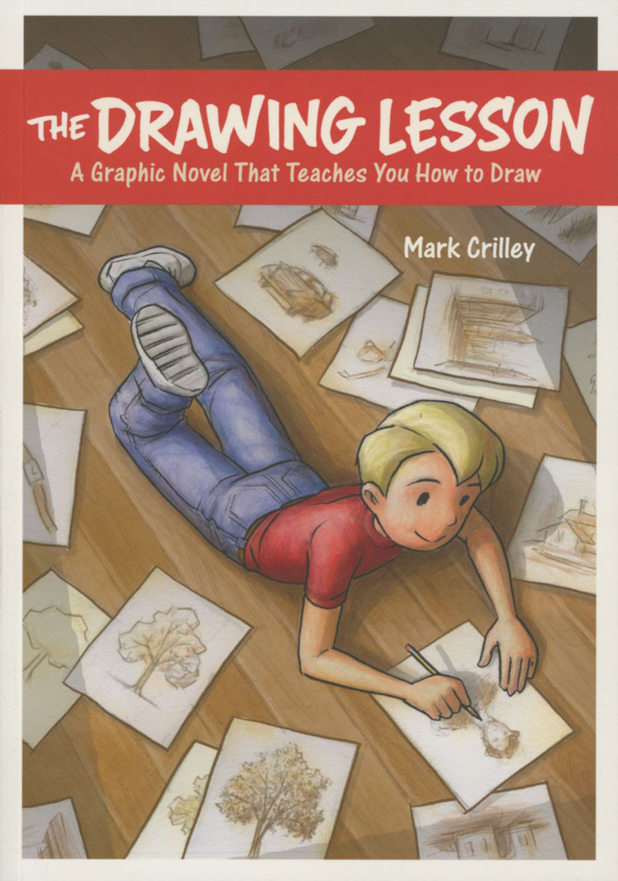 Drawing Lesson A Graphic Novel That Teaches You How To Draw SC