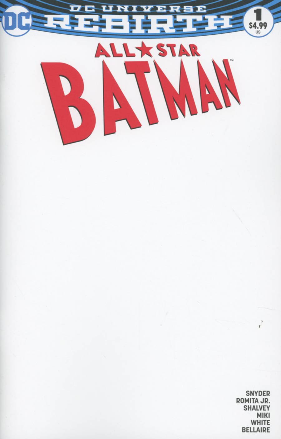All-Star Batman #1 Cover G Variant Blank Cover