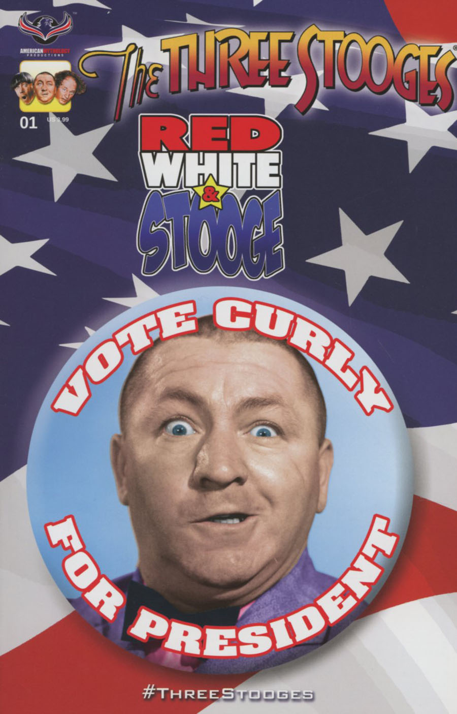 Three Stooges Red White & Stooge #1 Cover A Regular Vote For Curly Cover