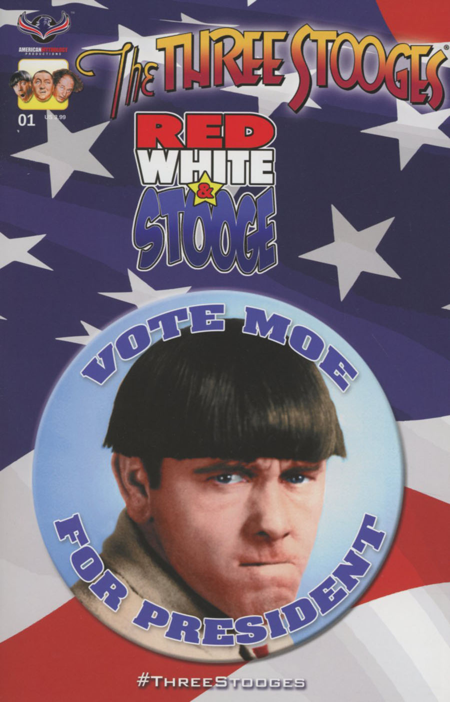 Three Stooges Red White & Stooge #1 Cover C Variant Vote For Moe Cover