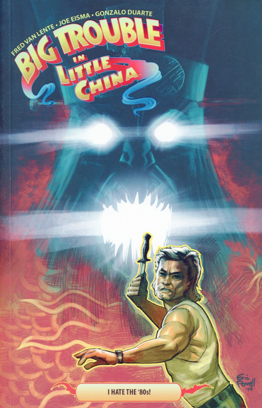 Big Trouble In Little China Vol 4 I Hate The 80s TP