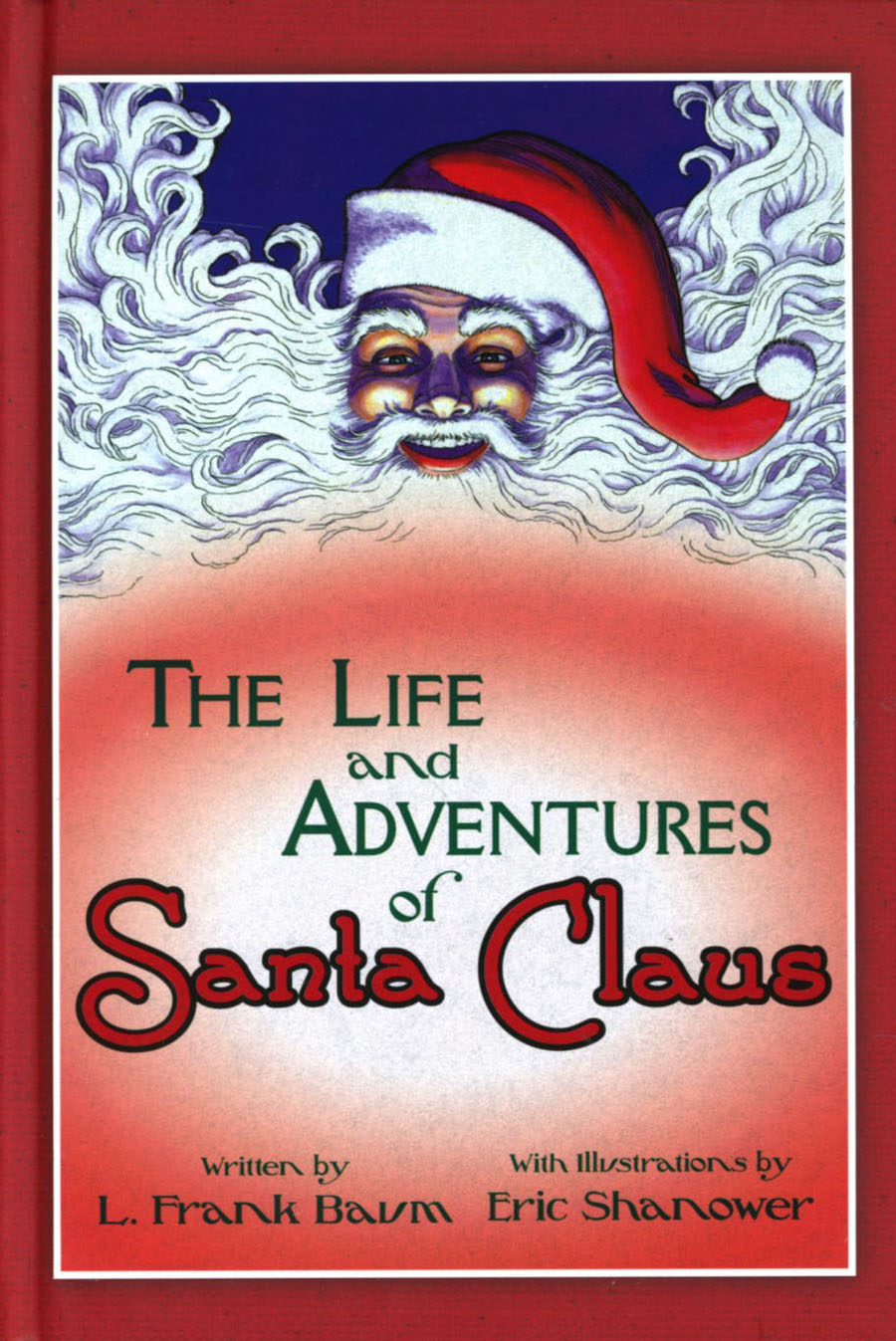 Life And Adventures Of Santa Claus Illustrated By Eric Shanower HC