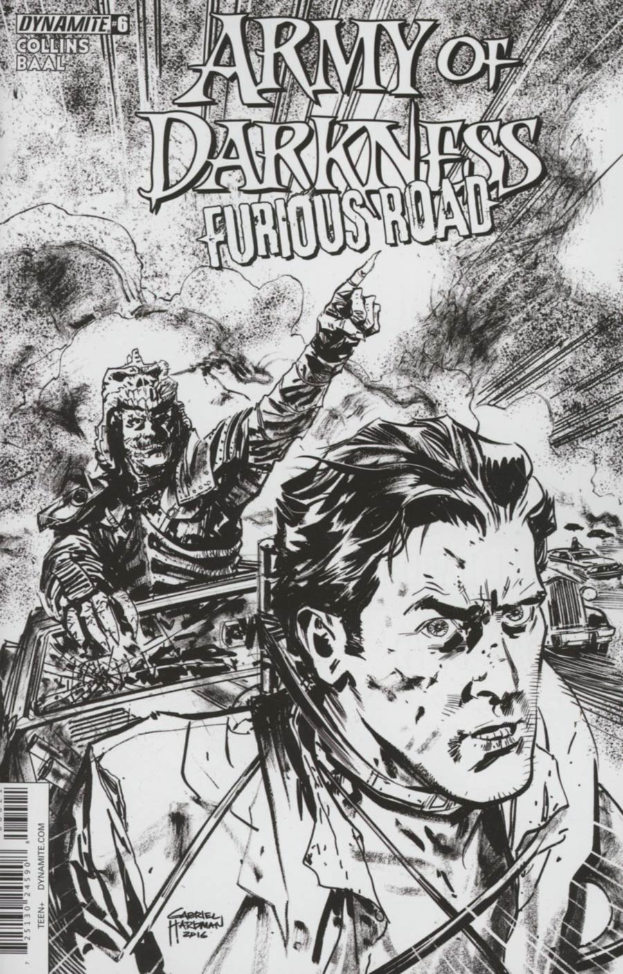 Army Of Darkness Furious Road #6 Cover B Incentive Gabriel Hardman Black & White Cover