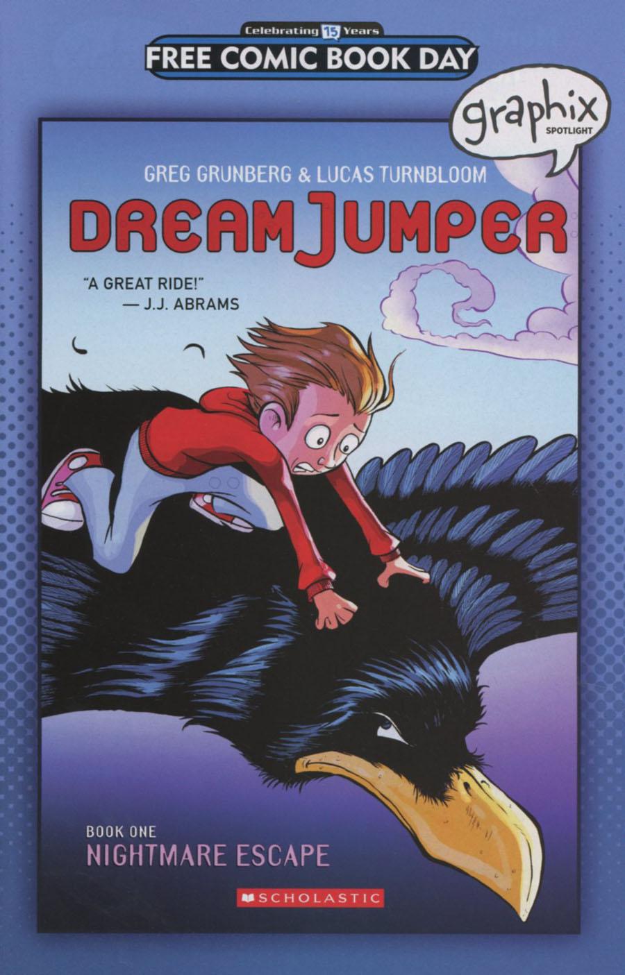 Graphix Spotlight Dream Jumper Book 1 Nightmare Escape FCBD 2016