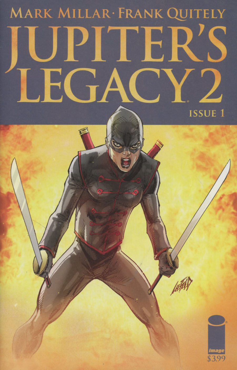 Jupiters Legacy Vol 2 #1 Cover G Variant Rob Liefeld Cover