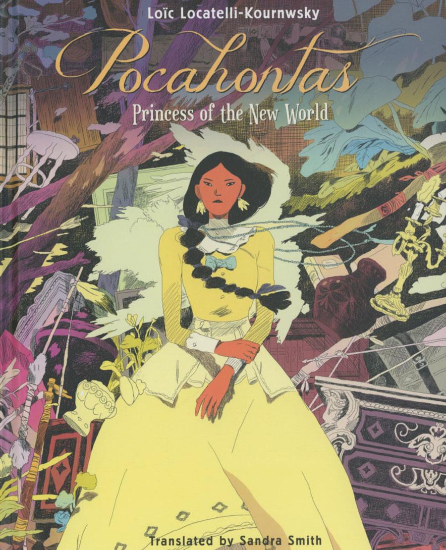 Pocahontas Princess Of The New World HC