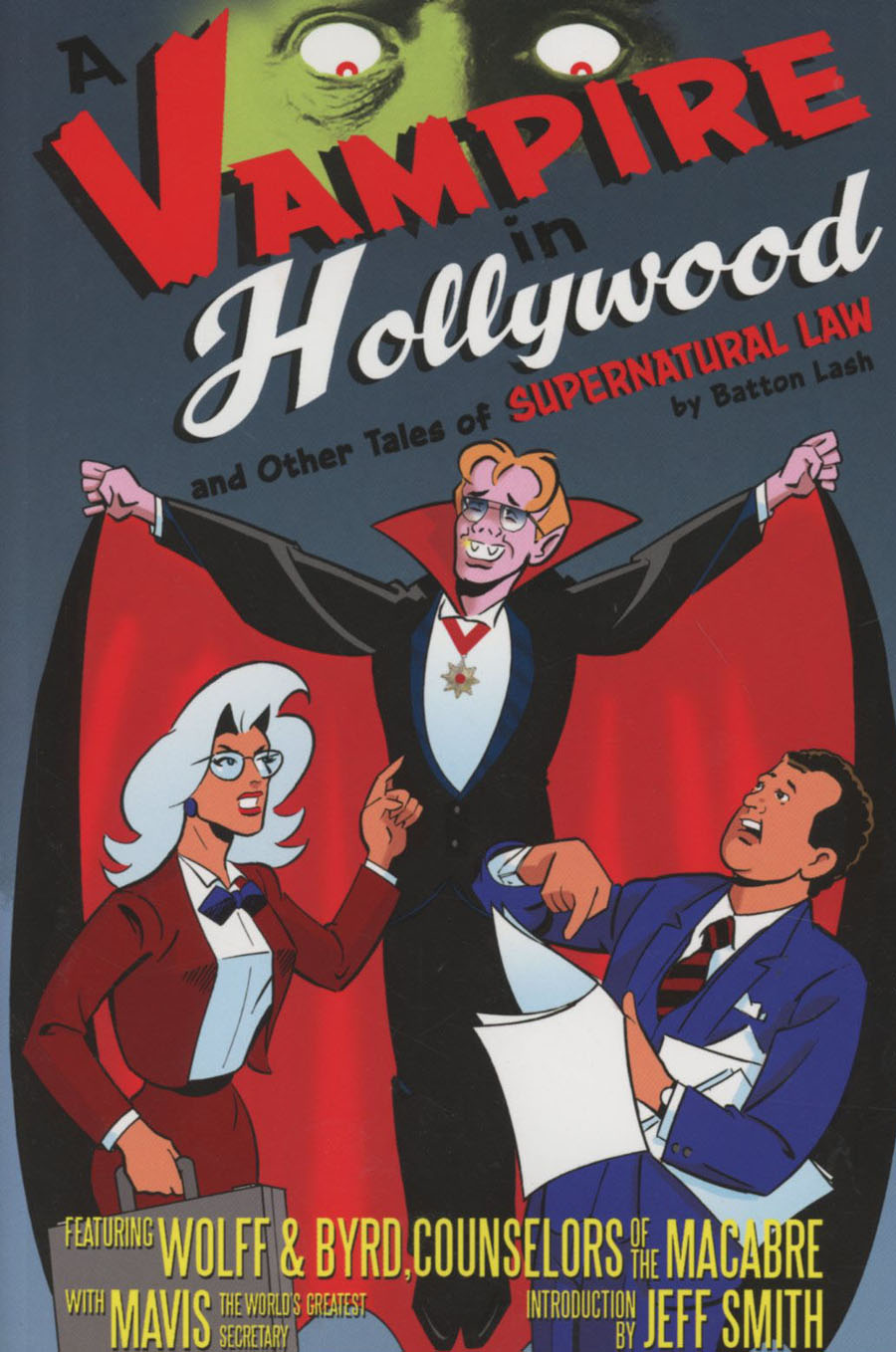 Supernatural Law A Vampire In Hollywood And Other Tales Of Supernatural Law TP