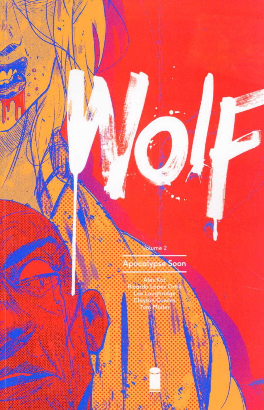 Wolf Vol 2 Apocalypse Soon TP