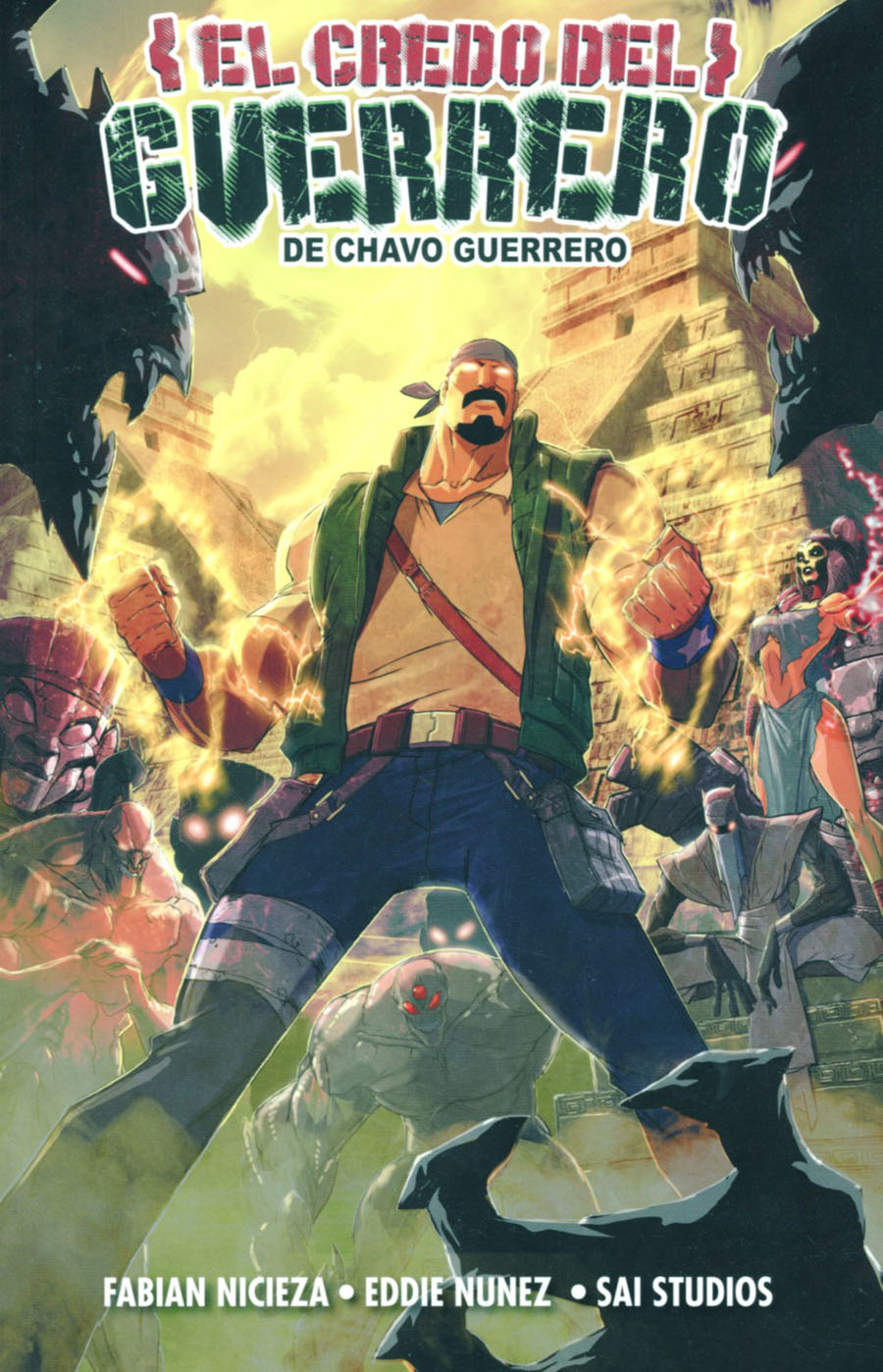 Chavo Guerreros Warriors Creed TP Spanish Edition (De Chavo Guerrero El Credo Del)