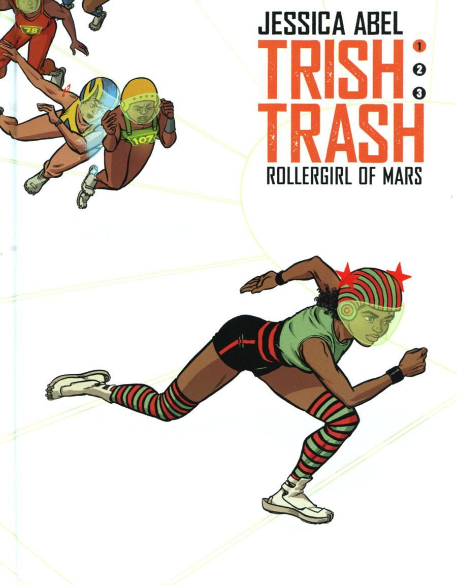 Trish Trash Rollergirl Of Mars Vol 1 HC