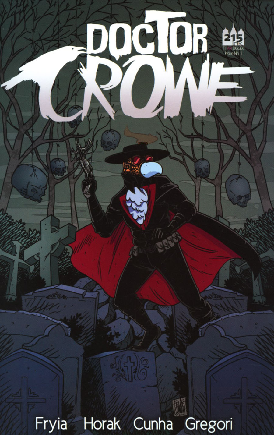 Doctor Crowe #1 Cover B Variant Felipe Cunha Cover