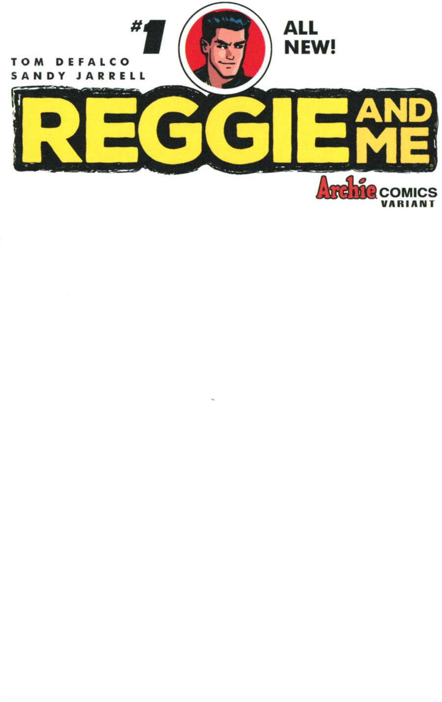 Reggie And Me Vol 2 #1 Cover J Variant Blank Cover