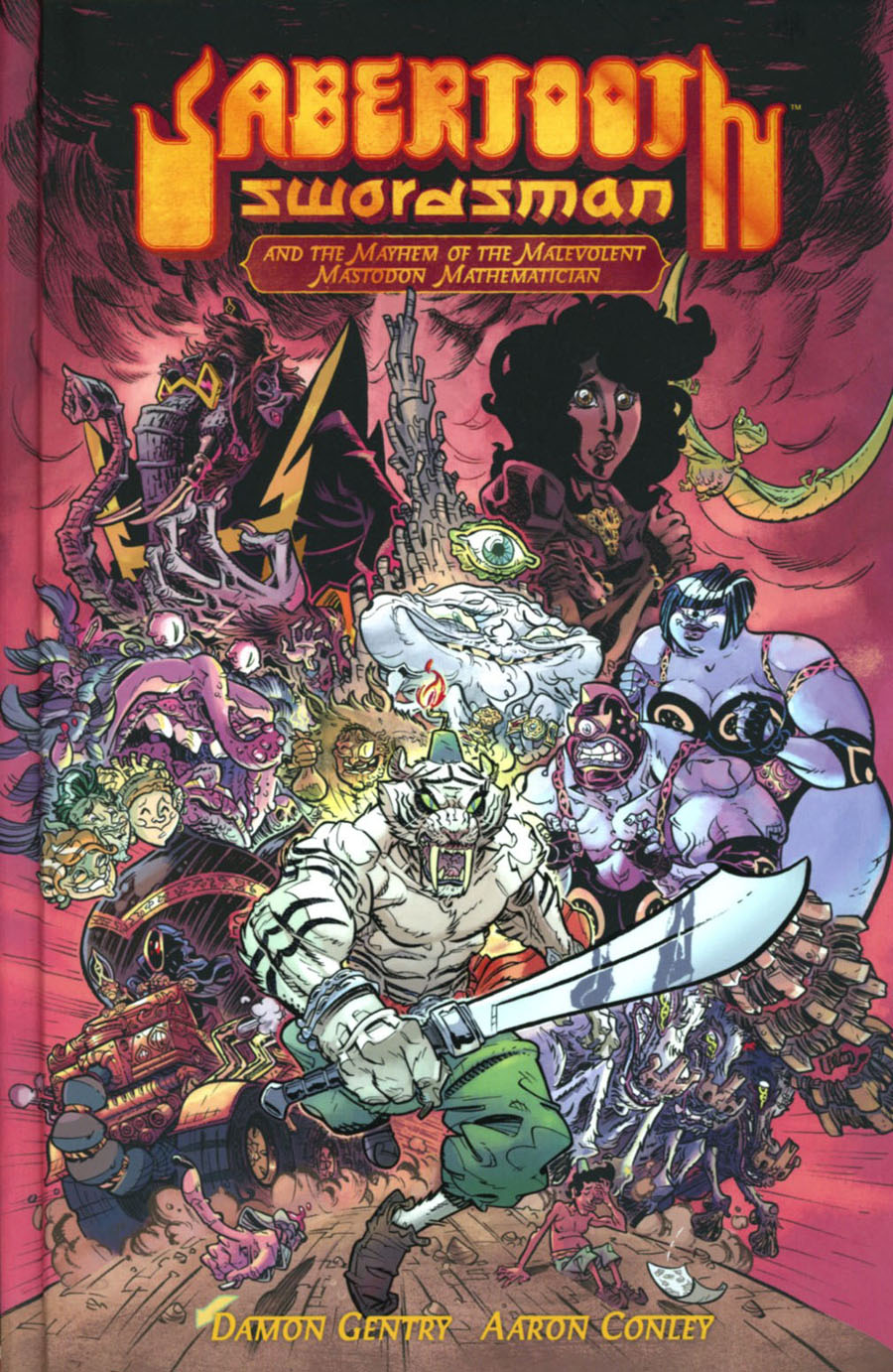 Sabertooth Swordsman Vol 1 Sabertooth Swordsman And The Malevolent Mastodon Mathematician HC 2nd Edition