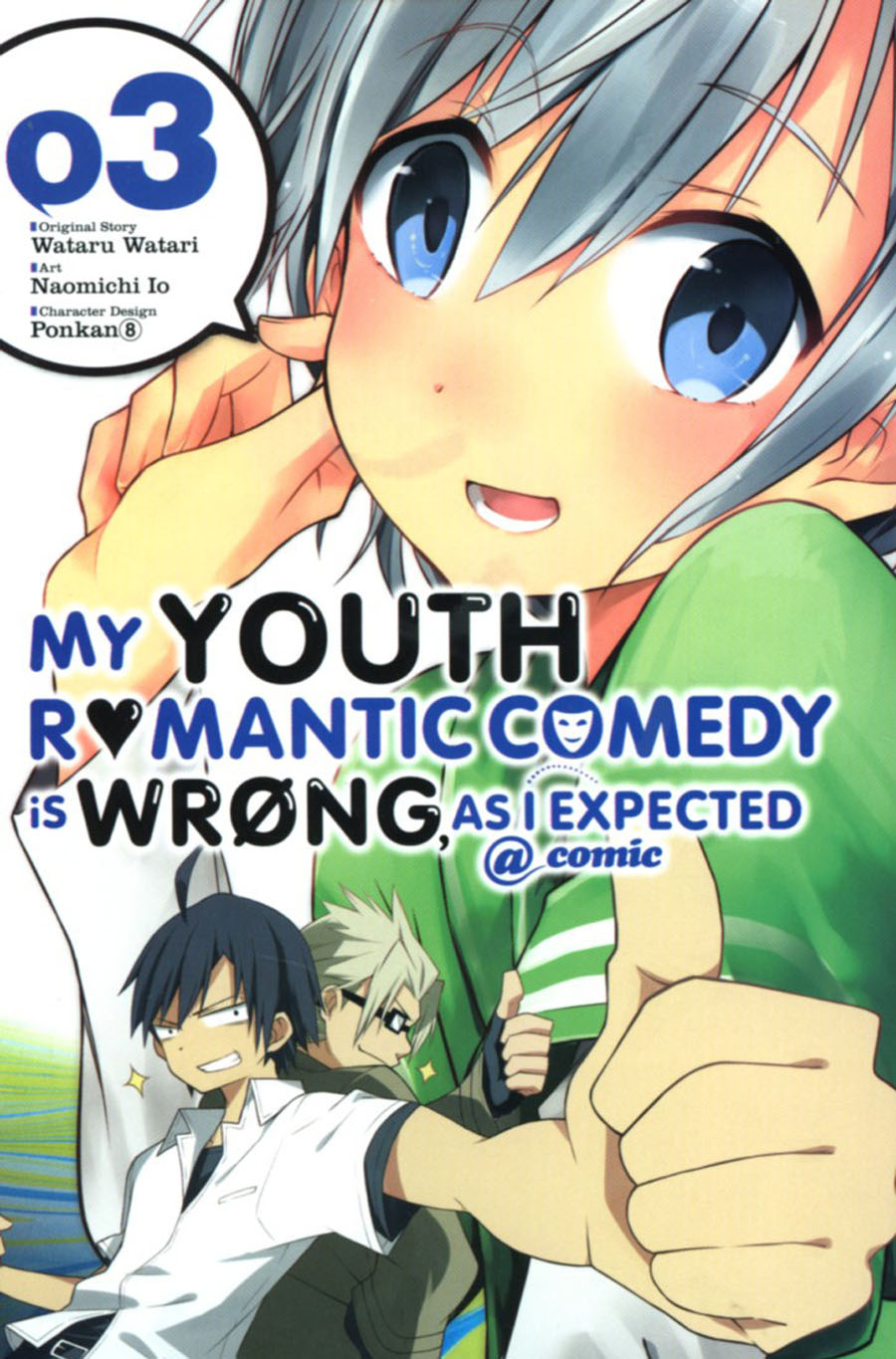 My Youth Romantic Comedy Is Wrong As I Expected Vol 3 GN