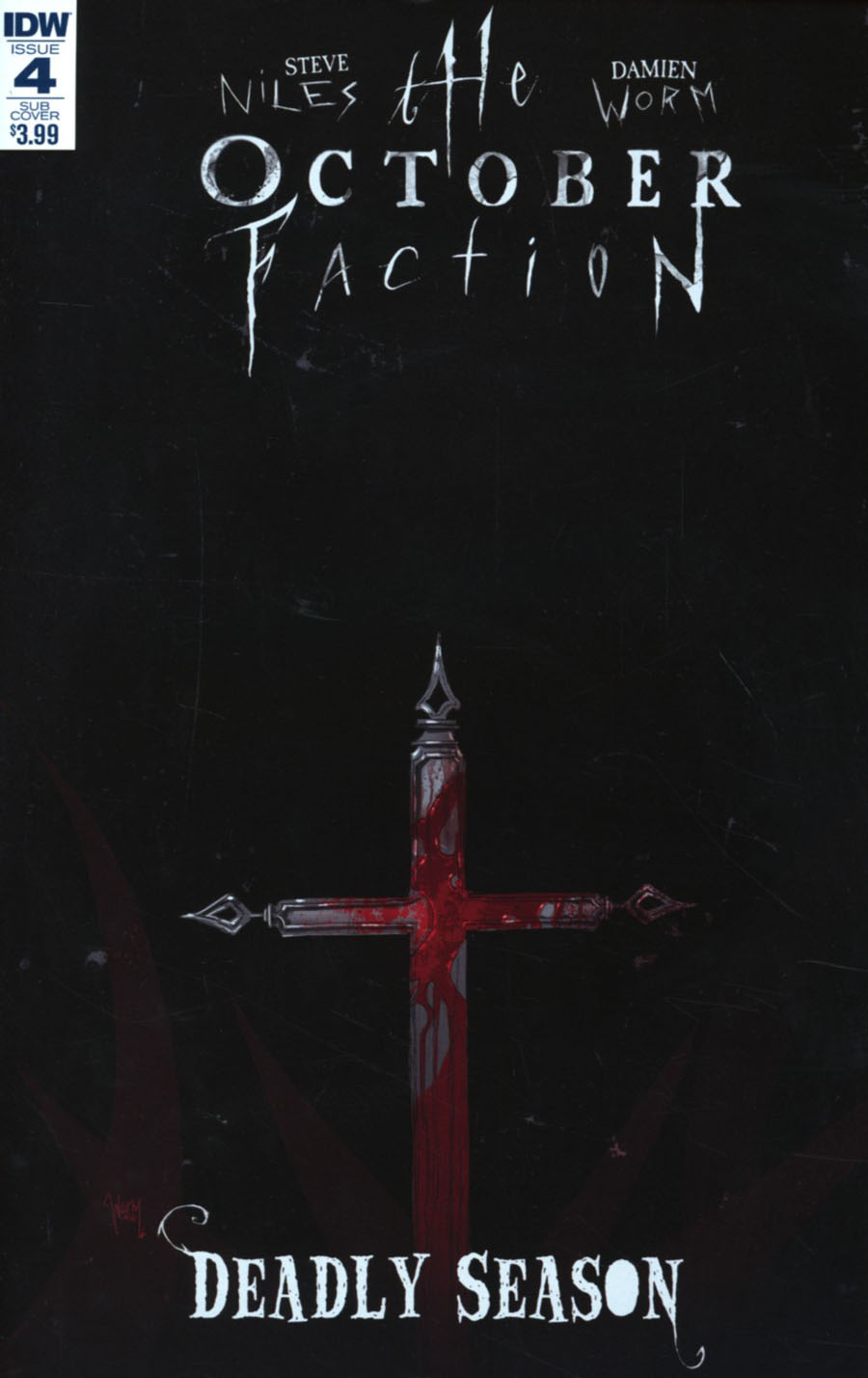October Faction Deadly Season #4 Cover B Variant Damien Worm Subscription Cover
