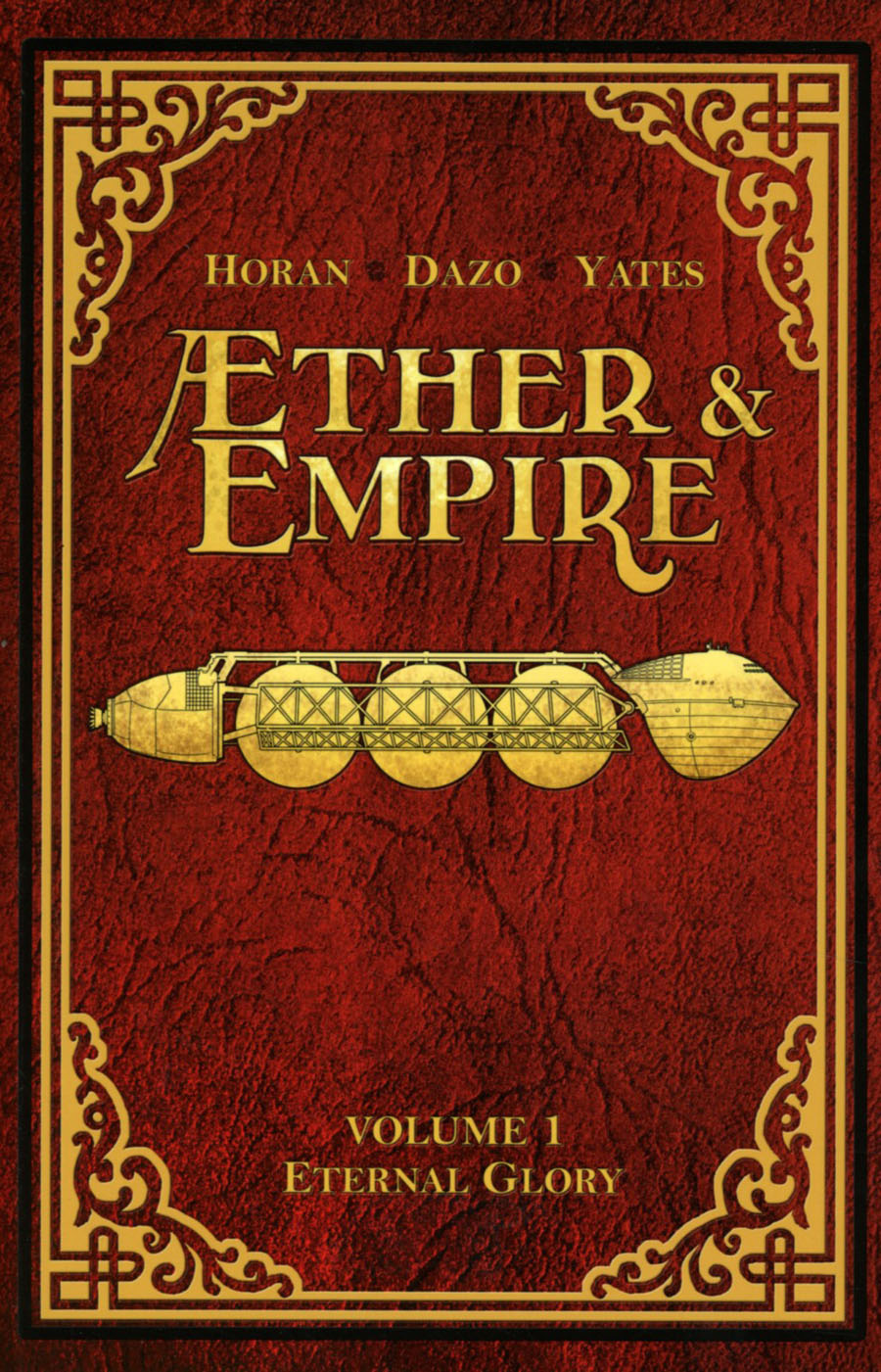 Aether And Empire Vol 1 Eternal Glory TP
