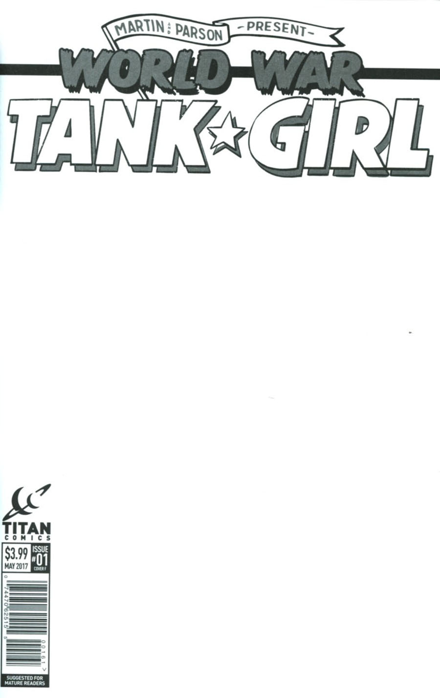 Tank Girl World War Tank Girl #1 Cover F Variant Blank Cover