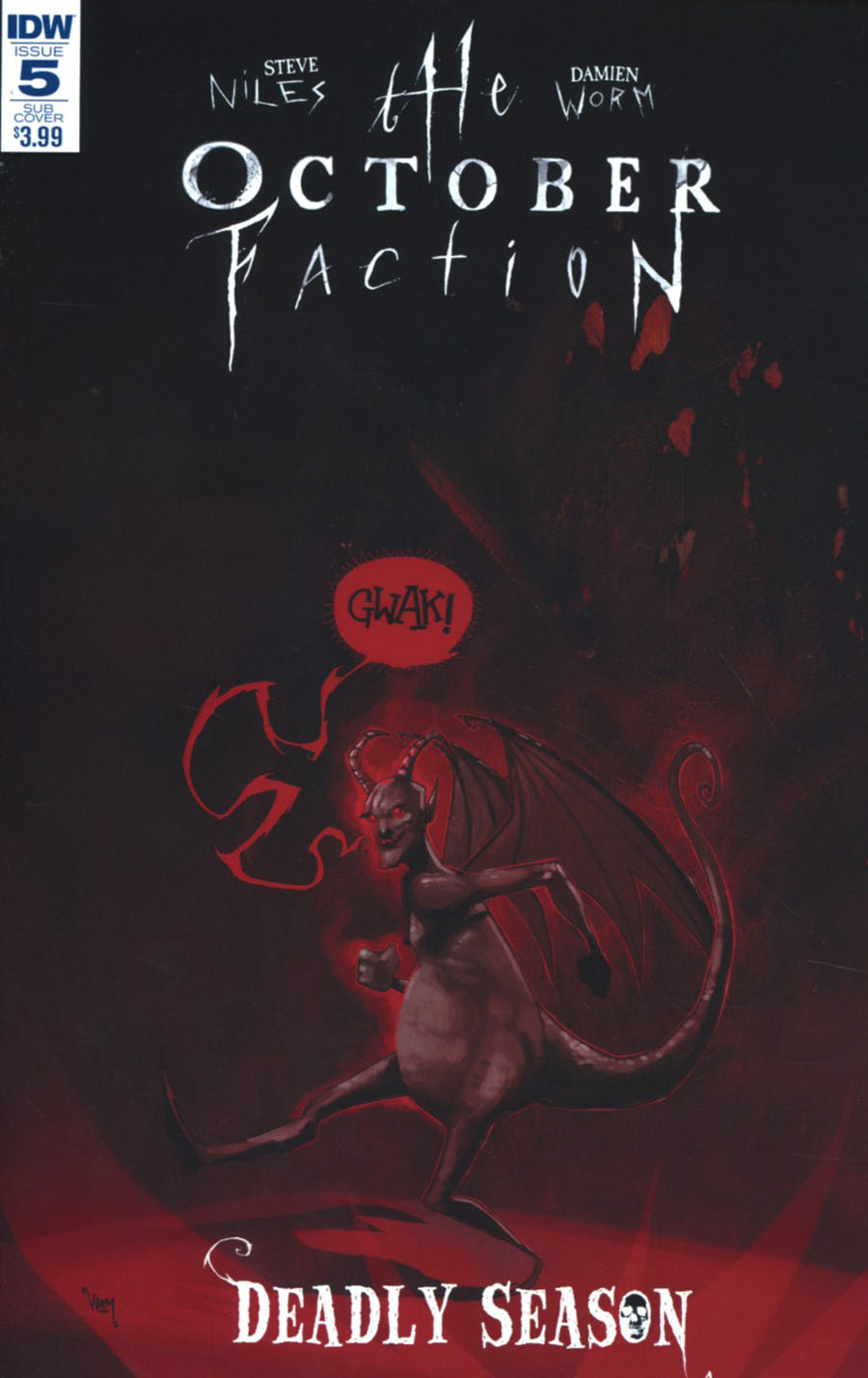 October Faction Deadly Season #5 Cover B Variant Damien Worm Subscription Cover