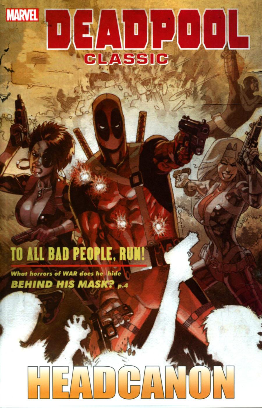 Deadpool Classic Vol 17 Headcanon TP