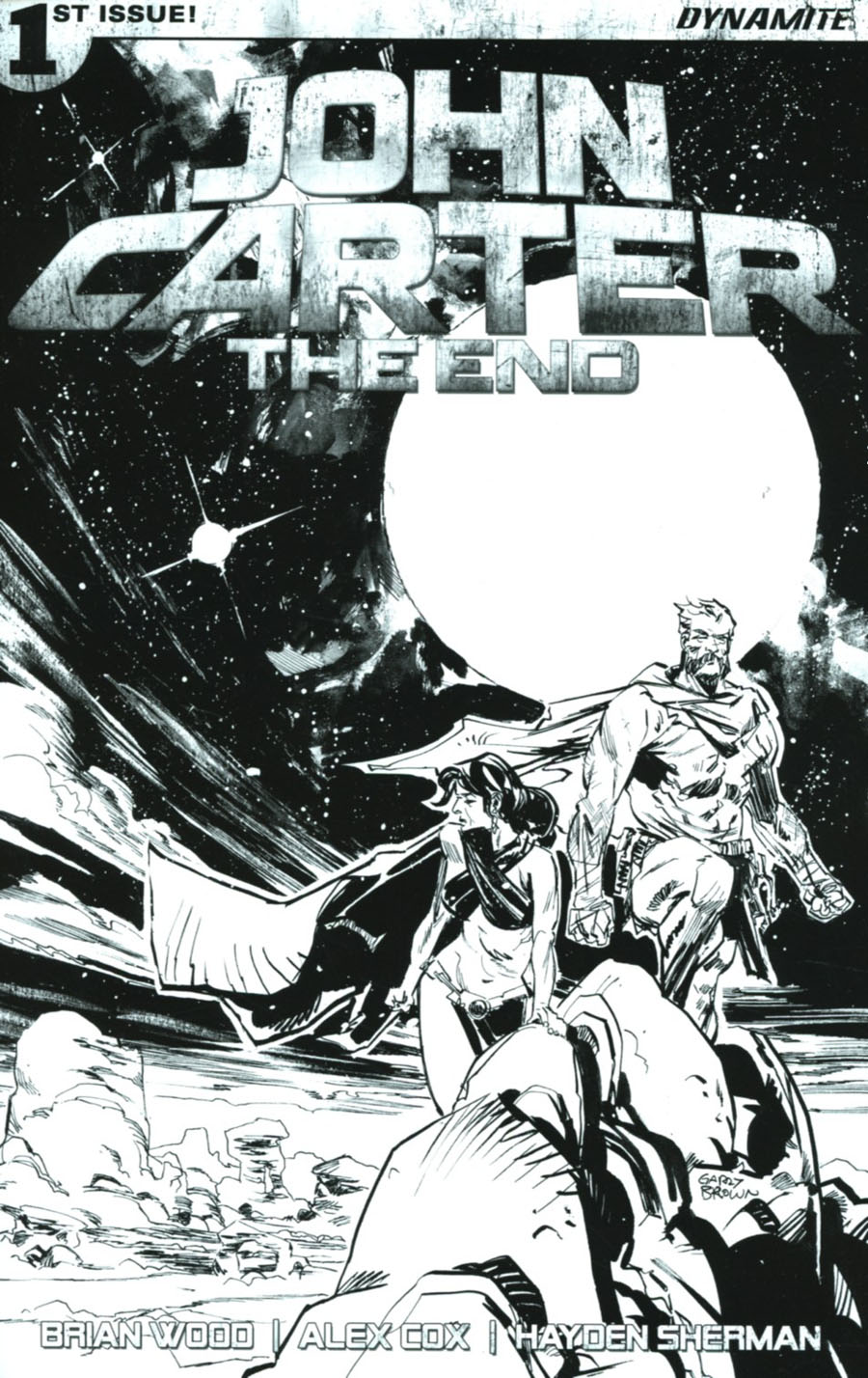 John Carter The End #1 Cover I Incentive Garry Brown Black & White Cover