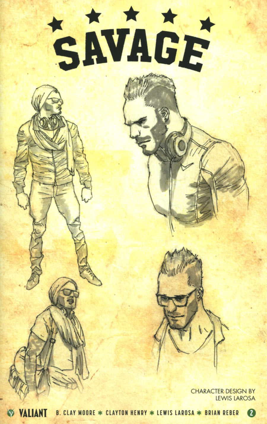 Savage #2 Cover D Incentive Lewis Larosa Character Design Variant Cover