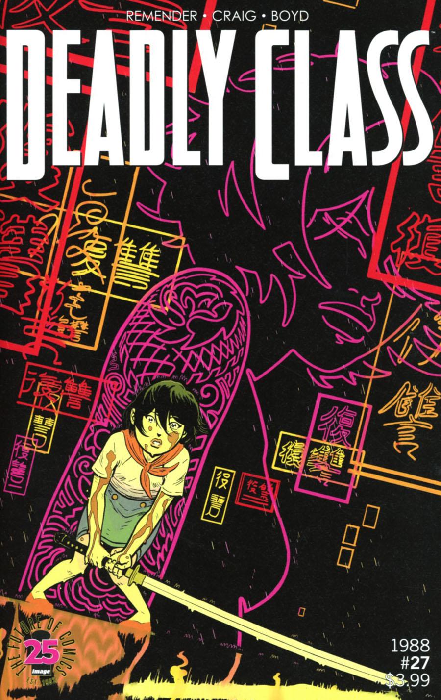 Deadly Class #27 Cover A Wes Craig & Jordan Boyd