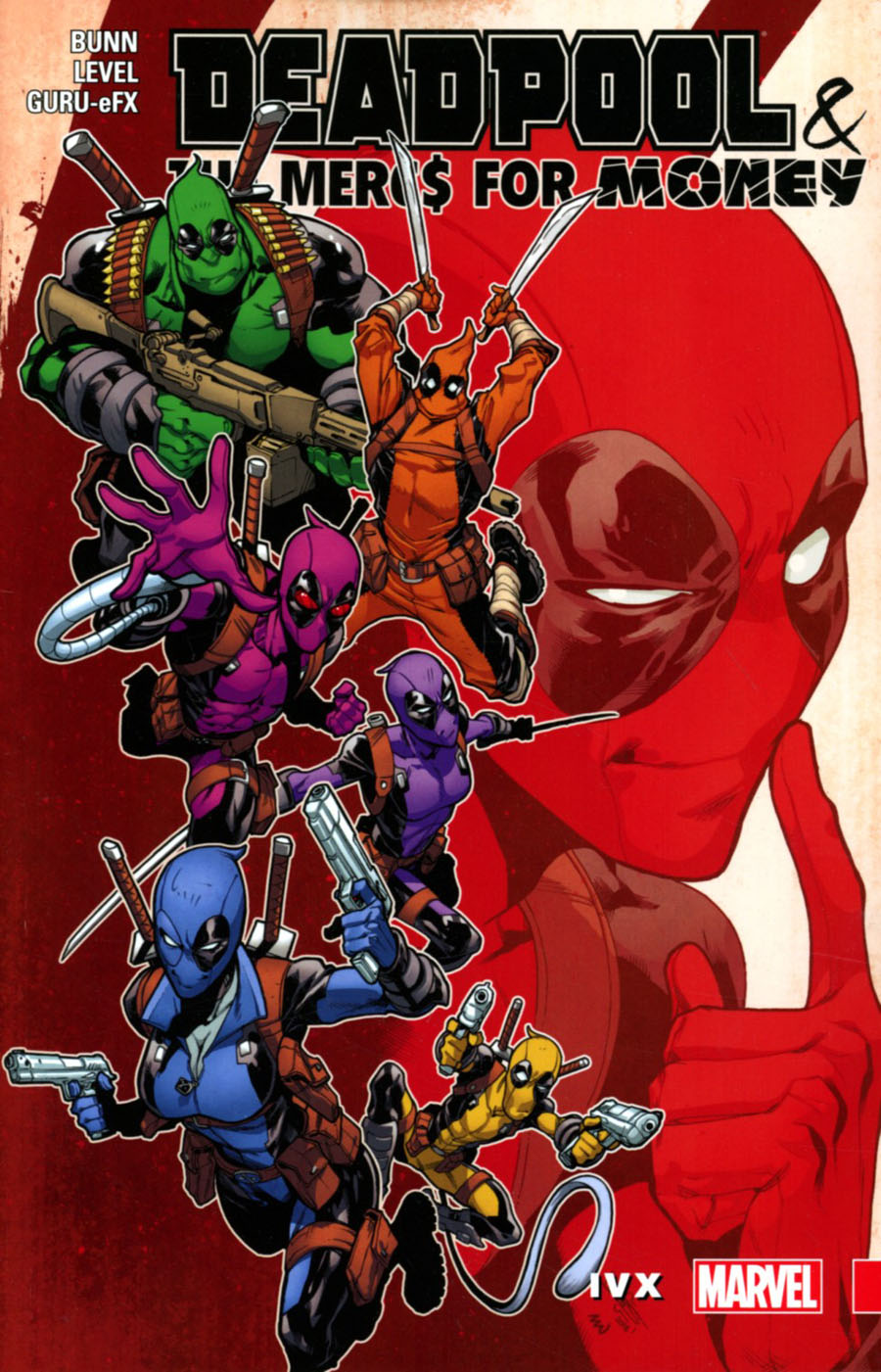 Deadpool And The Mercs For Money Vol 2 IVX TP