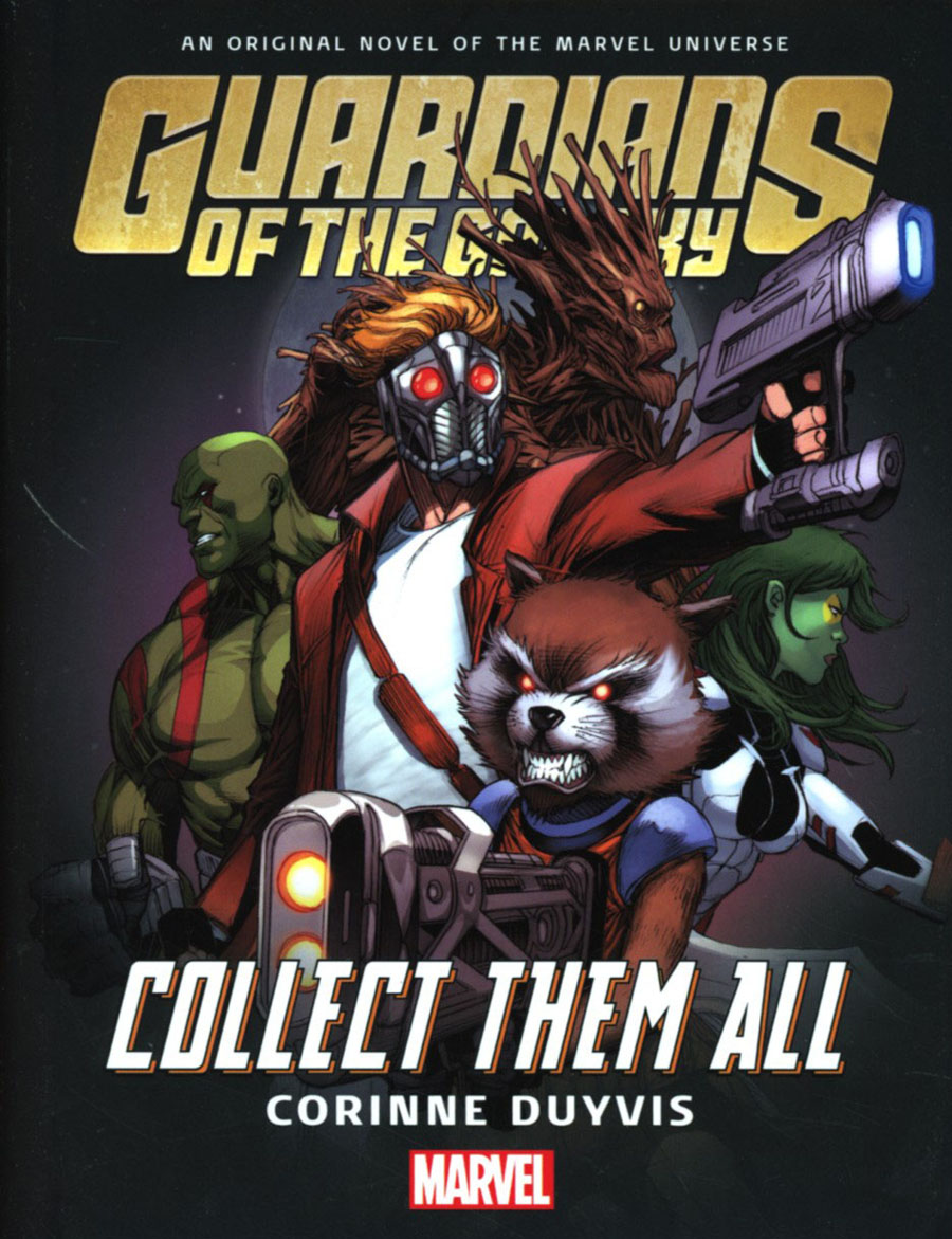 Guardians Of The Galaxy Collect Them All Prose Novel HC