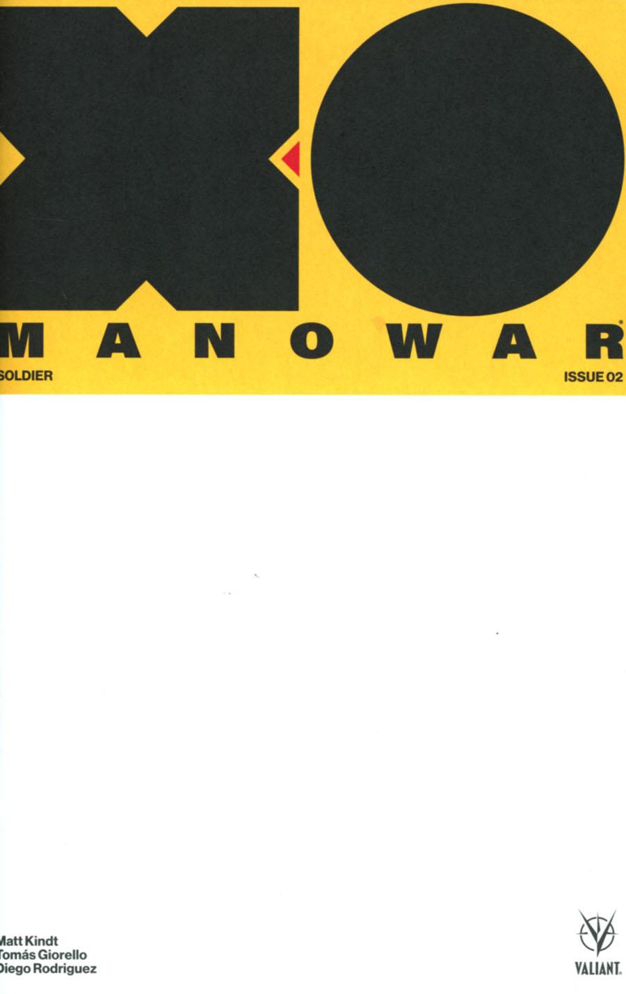 X-O Manowar Vol 4 #2 Cover C Variant Blank Cover