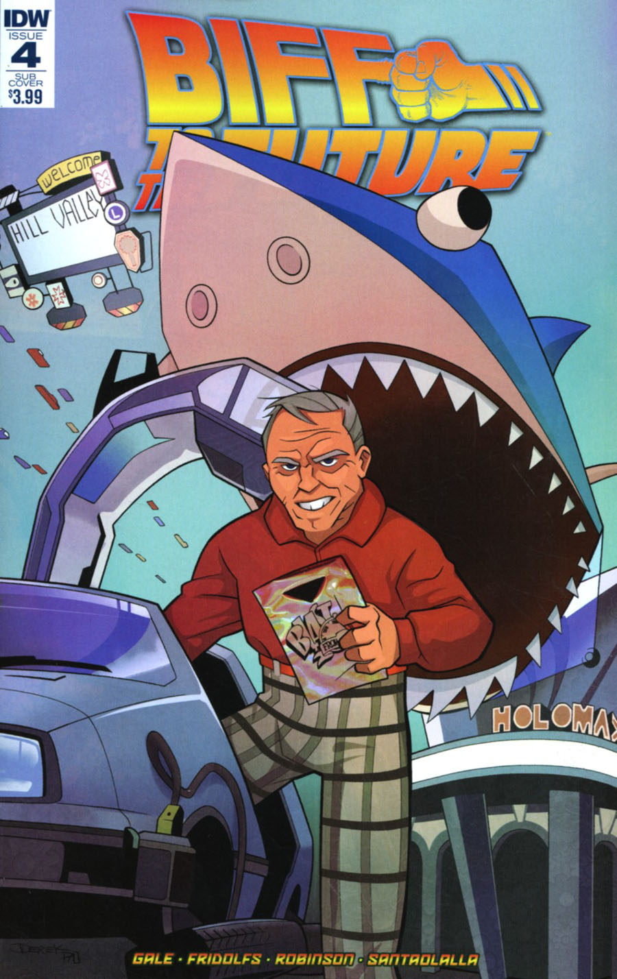 Back To The Future Biff To The Future #4 Cover B Variant Derek Fridolfs Subscription Cover