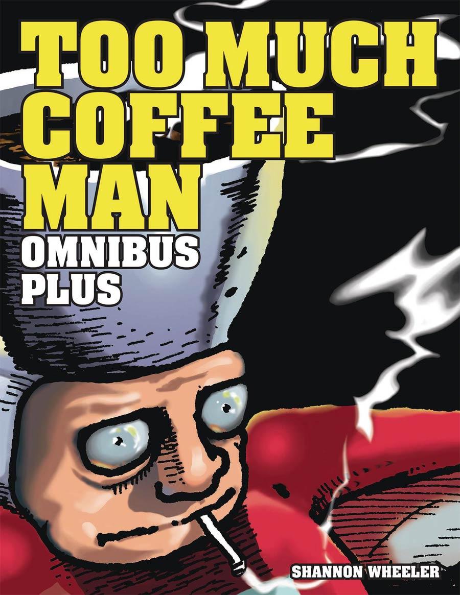 Too Much Coffee Man Omnibus Plus HC