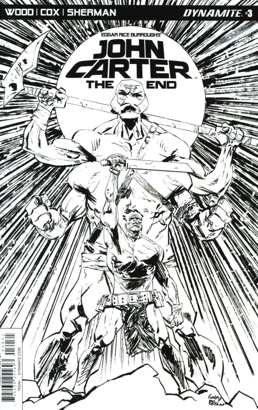 John Carter The End #3 Cover C Incentive Garry Brown Black & White Cover
