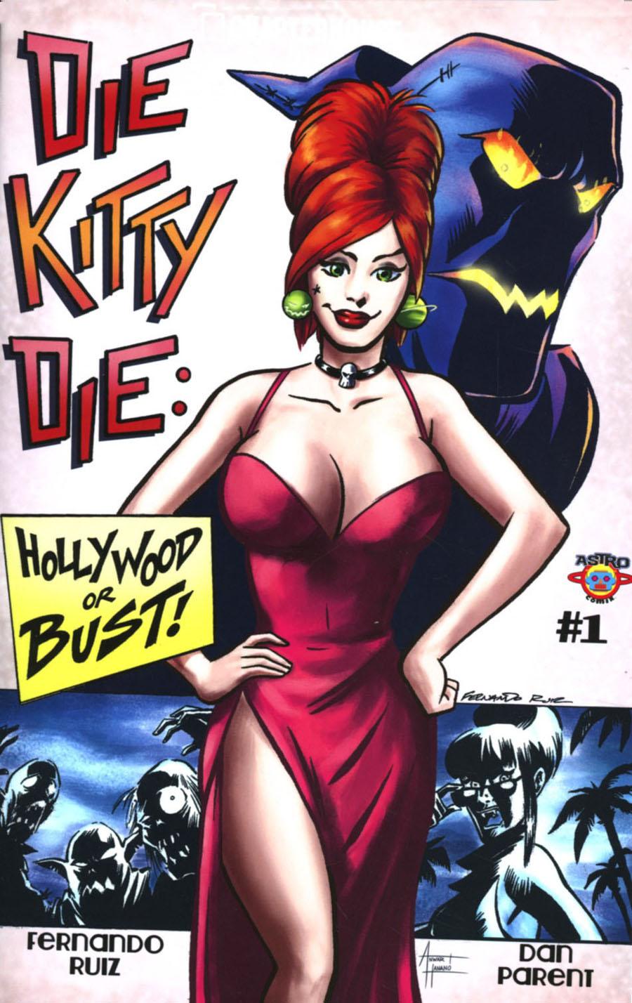 Die Kitty Die Hollywood Or Bust #1 Cover A Regular Fernando Ruiz Cover