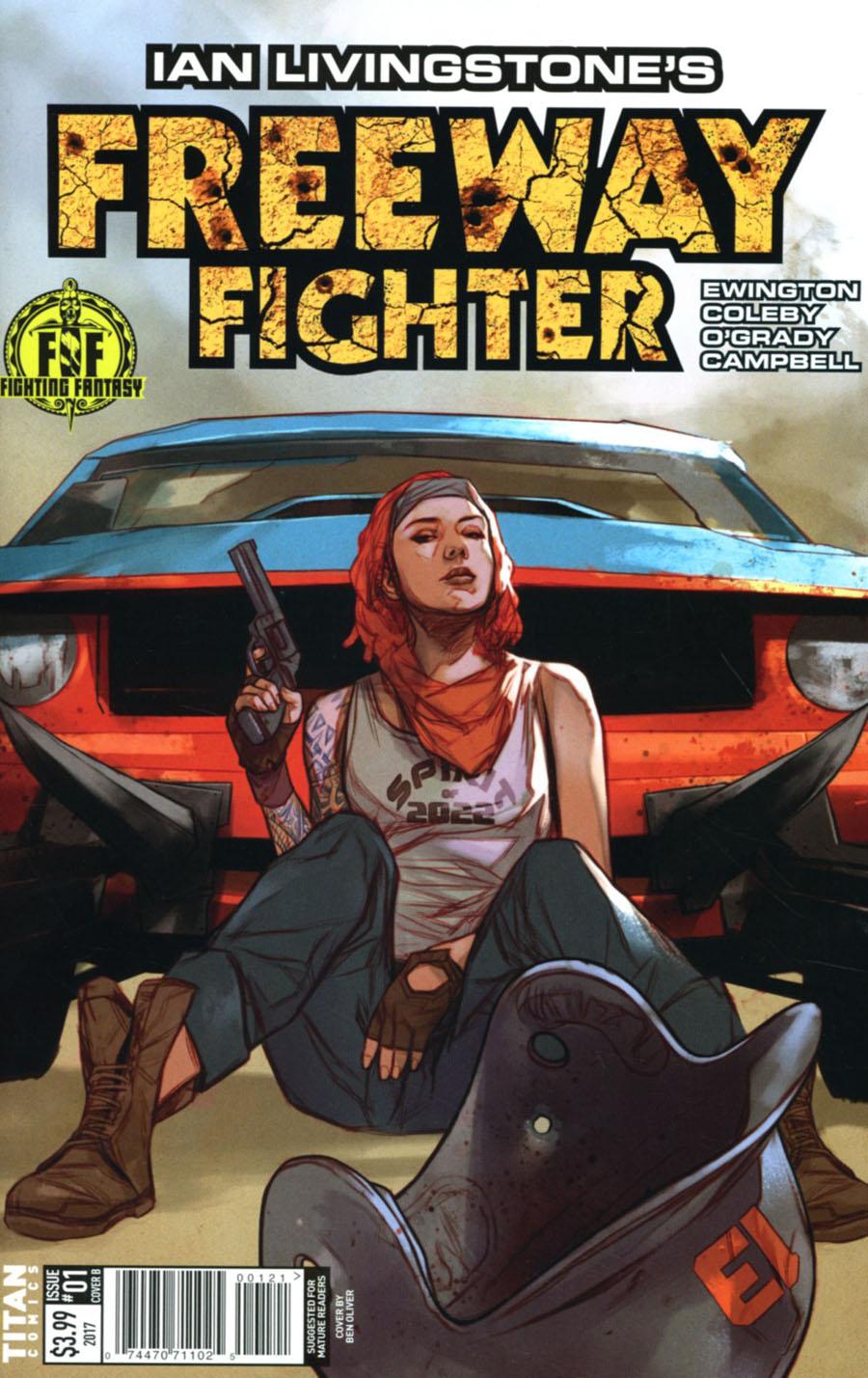 Ian Livingstones Freeway Fighter #1 Cover B Variant Ben Oliver Cover