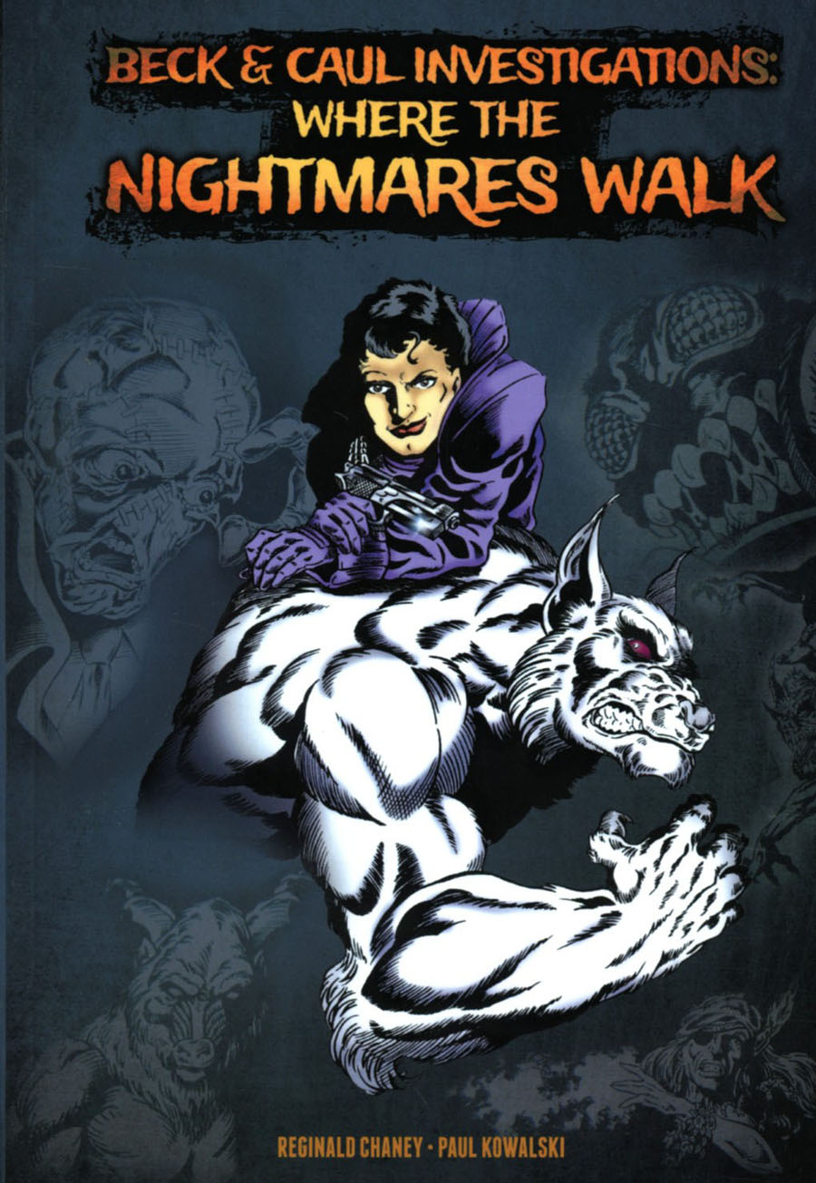 Beck And Caul Investigations Where The Nightmares Walk TP