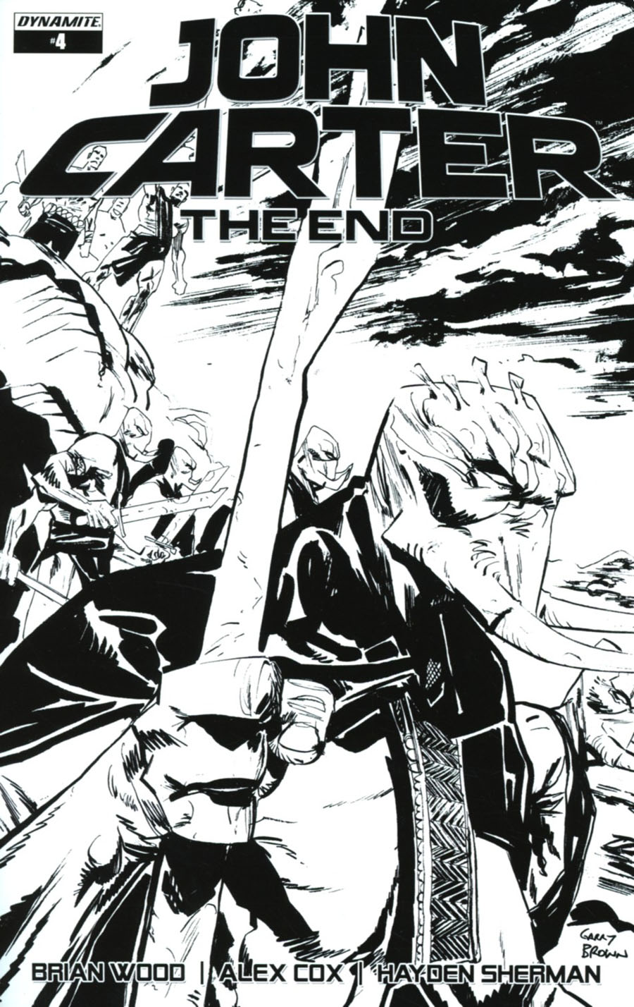 John Carter The End #4 Cover C Incentive Garry Brown Black & White Cover