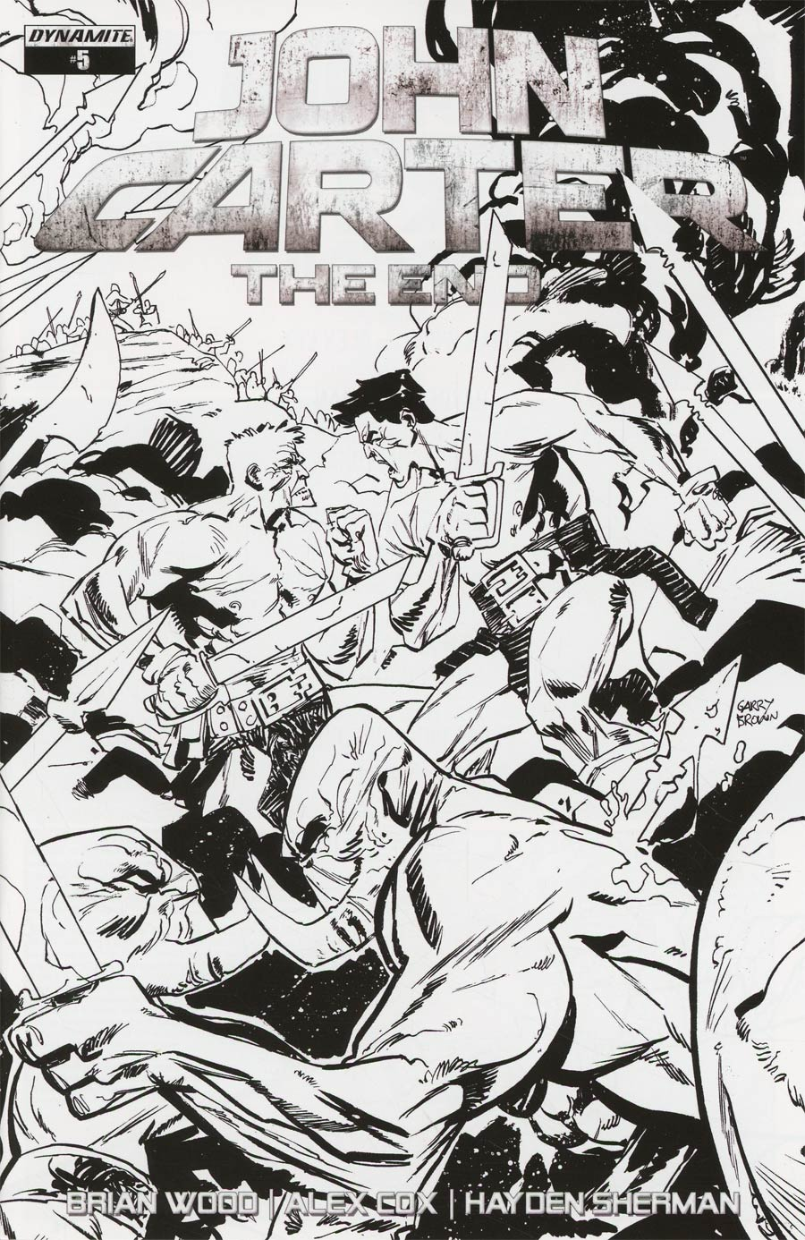 John Carter The End #5 Cover C Incentive Garry Brown Black & White Cover
