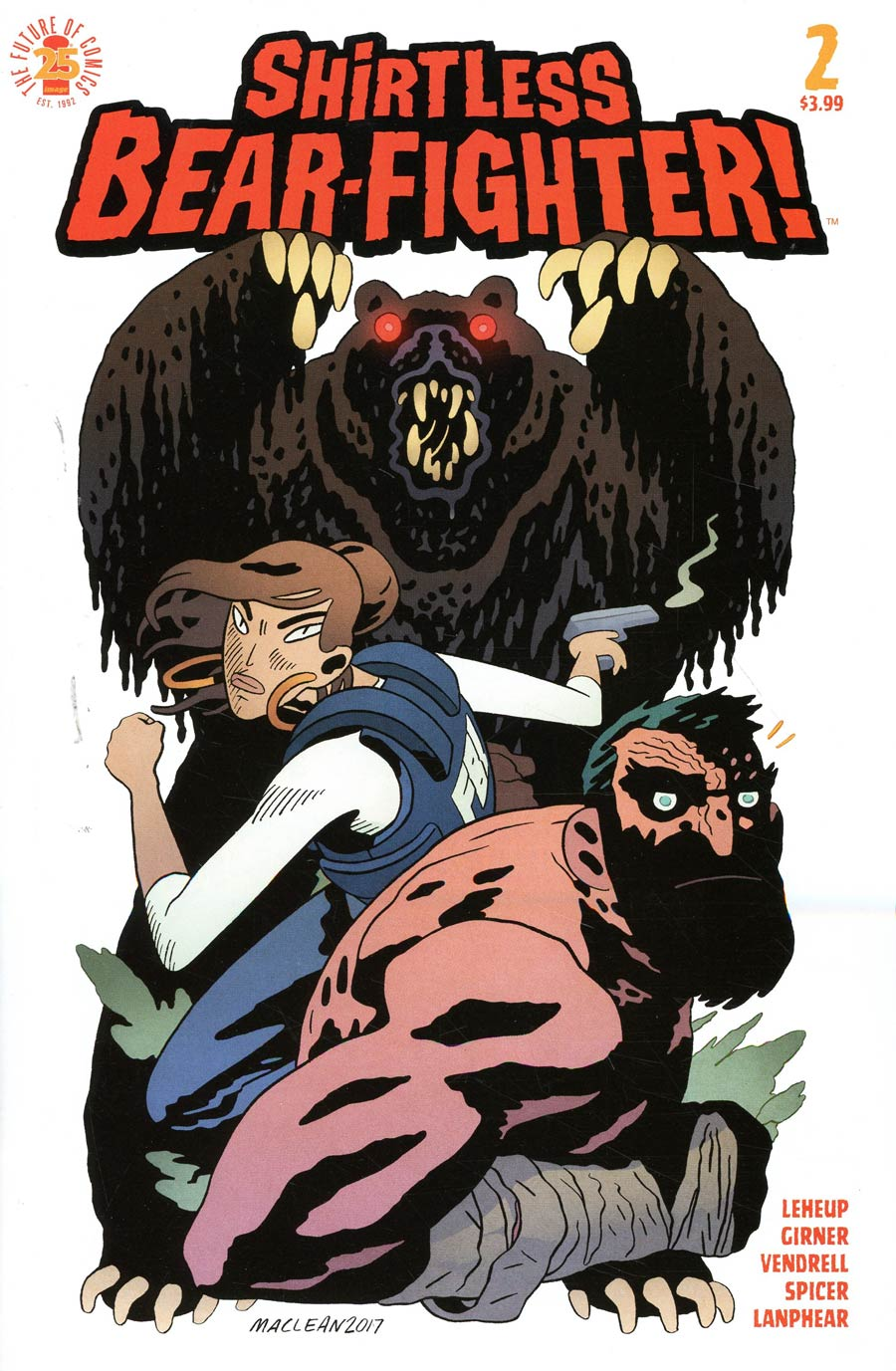 Shirtless Bear-Fighter #2 Cover C Variant Andrew MacLean Cover