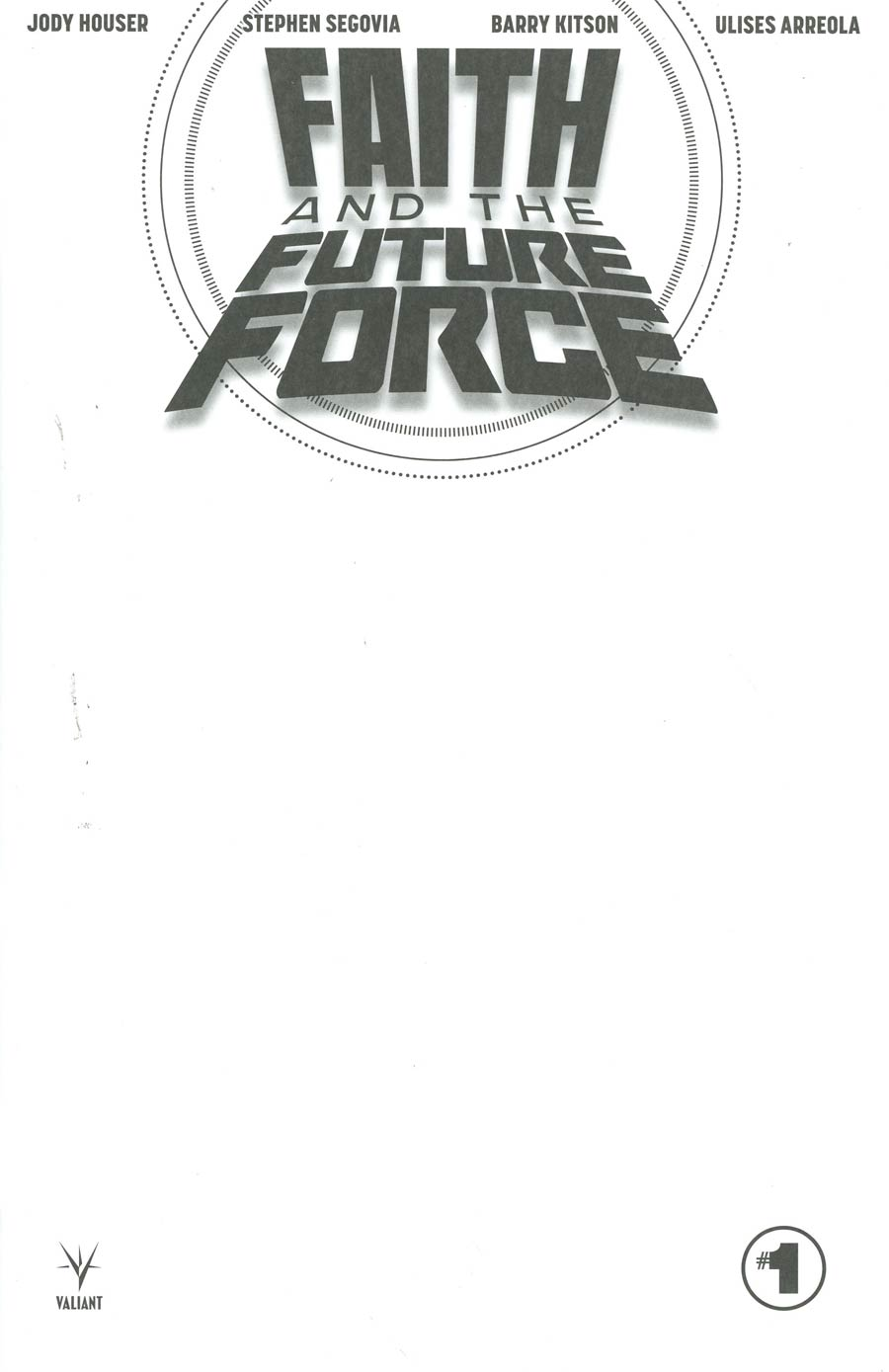 Faith And The Future Force #1 Cover C Variant Blank Cover