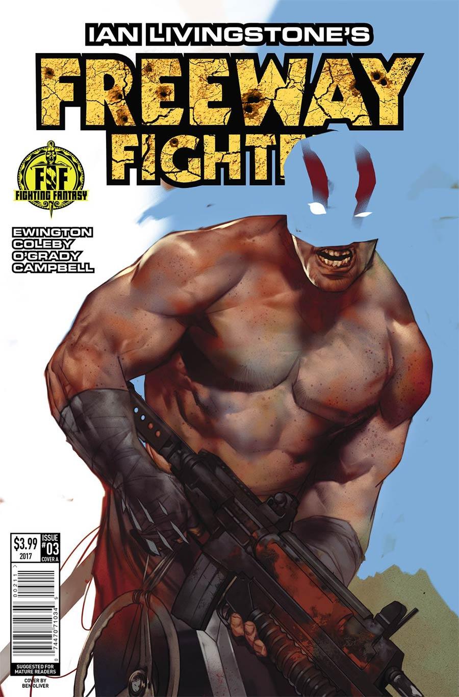 Ian Livingstones Freeway Fighter #3 Cover A Regular Ben Oliver Cover