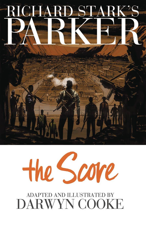 Richard Starks Parker Book 3 The Score TP