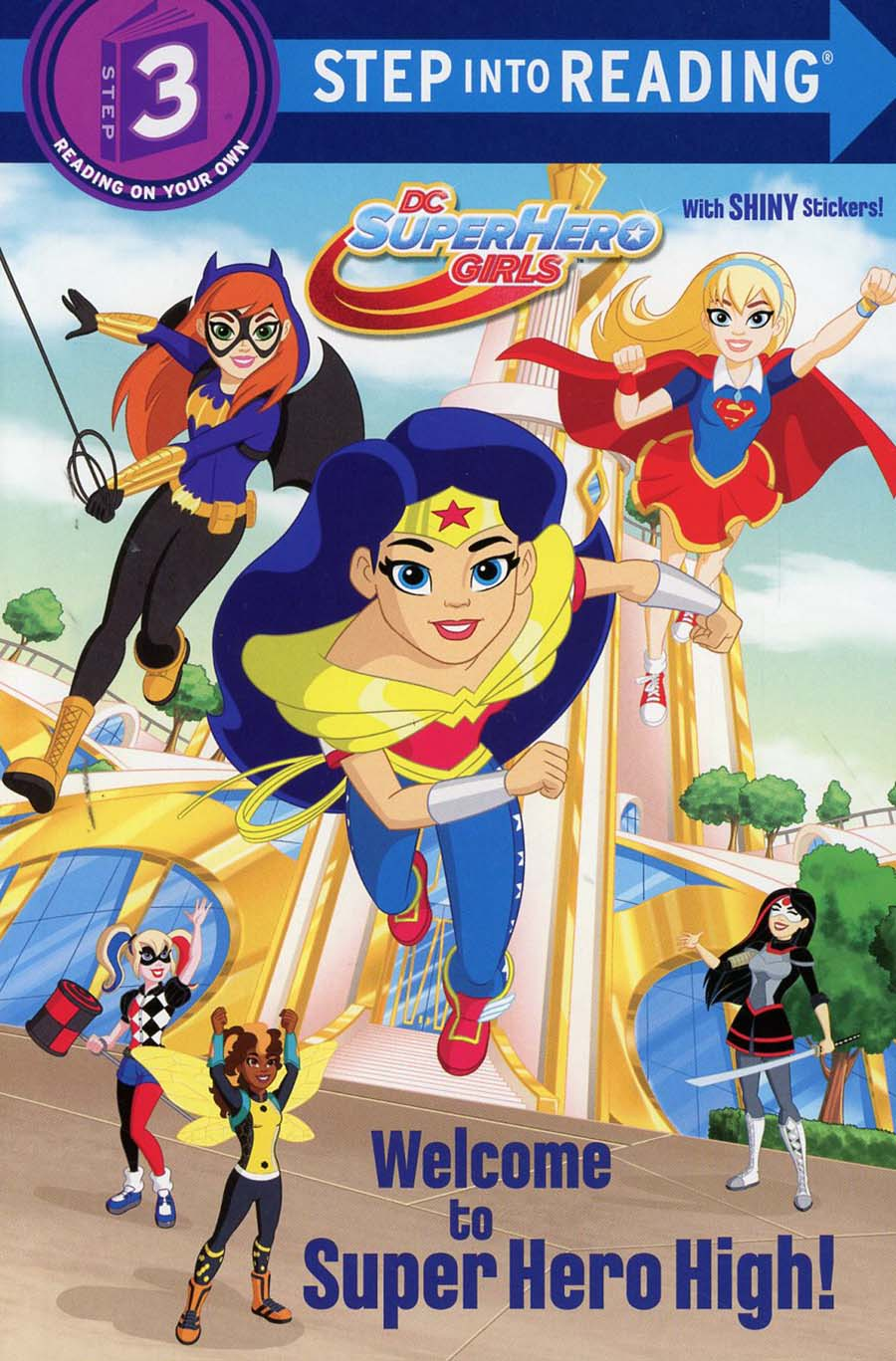 DC Super Hero Girls Welcome To Super Hero High SC