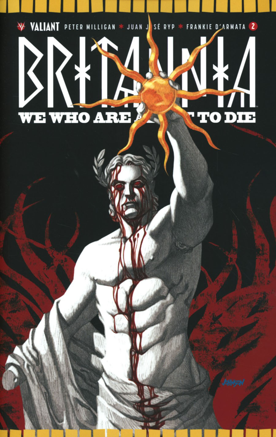 Britannia We Who Are About To Die #2 Cover E Incentive Dave Johnson Variant Cover